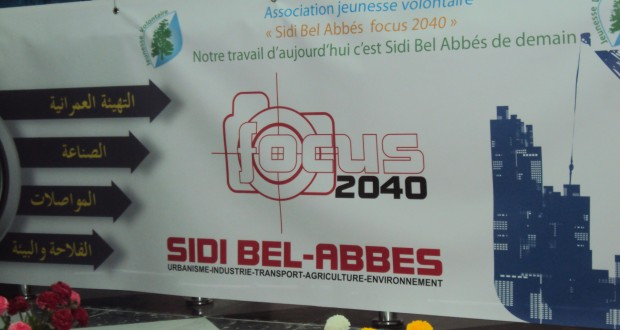 Sidi Bel Abbes Focus 2040 Comment développer durablement la ville de Sidi Bel Abbes et ses environs à l'horizon 2040?