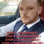 STOP à L'IGNORENCE ! STOP à L'INCONSCIENCE ! STOP à LA NEGLIGENCE ! STOP à L'IRRESPONSABILITE !